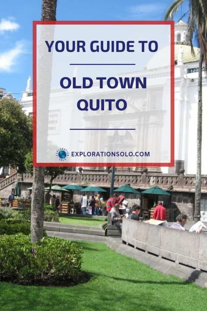 A solo traveler's guide to one day in Quito Pin