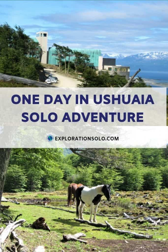 Spend the day as a solo traveler in Ushuaia Argentina