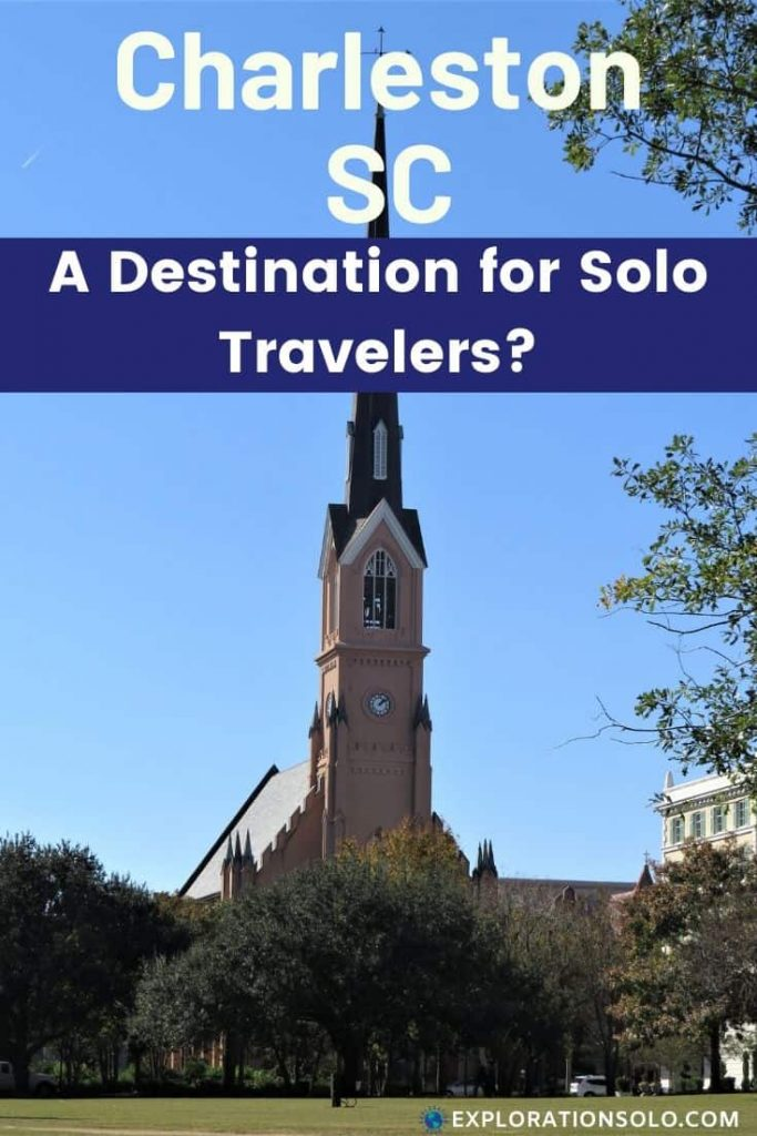 Is Charleston SC a good destination for solo travelers?